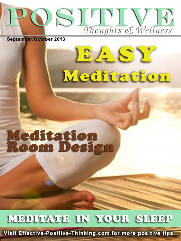 Positive Thoughts and Wellness Magazine Sept-Oct 2013